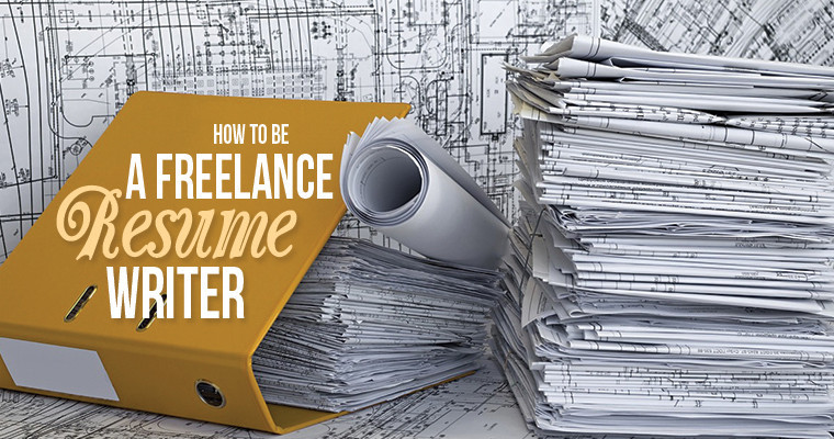 how to be a freelance resume writer
