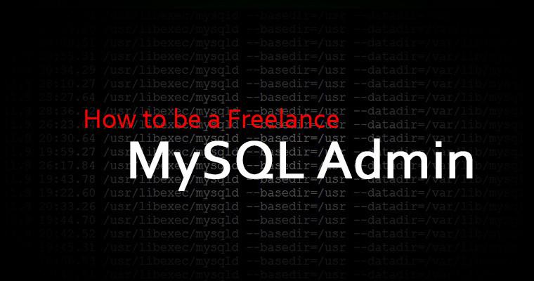 Freelance MySQL Admin