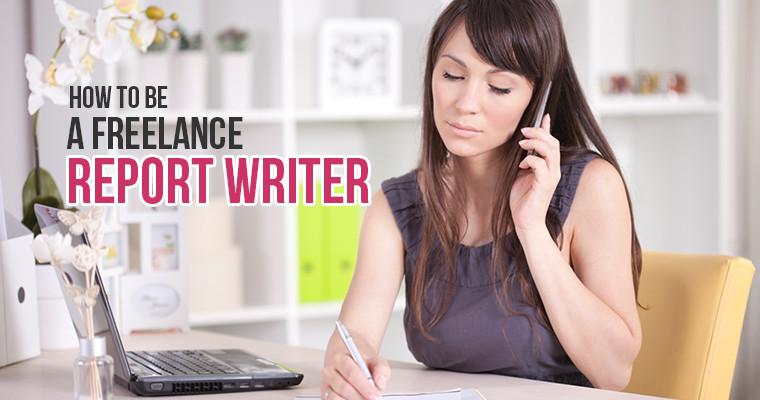 Freelance Report Writer