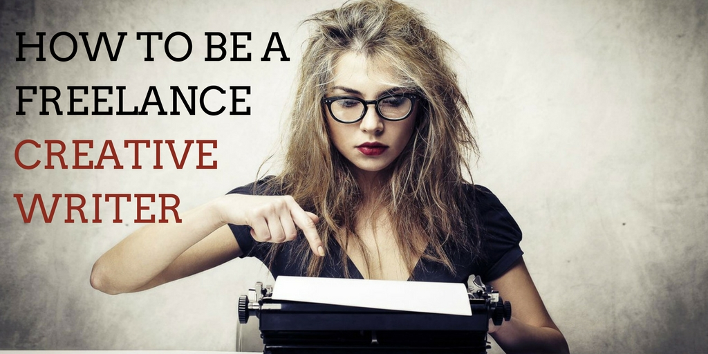 How to become a freelance creative writer