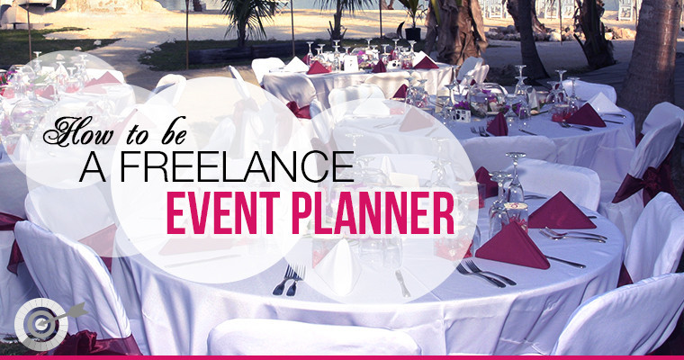 How to be a Freelance Event Planner