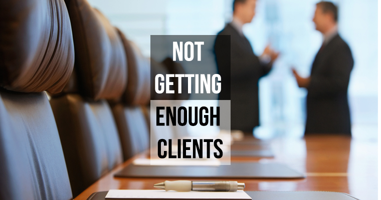 not getting enough clients
