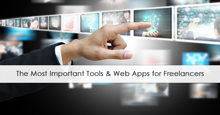 the most important tools & web apps for freelancers