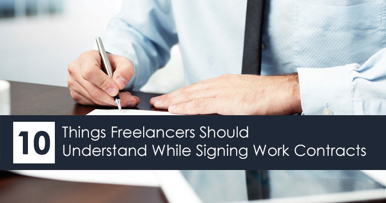 things freelancers should understand while signing work contracts