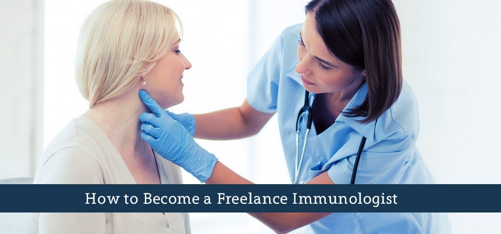 How to Become a Freelance Immunologist