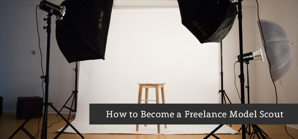 How to Become a Freelance Model Scout