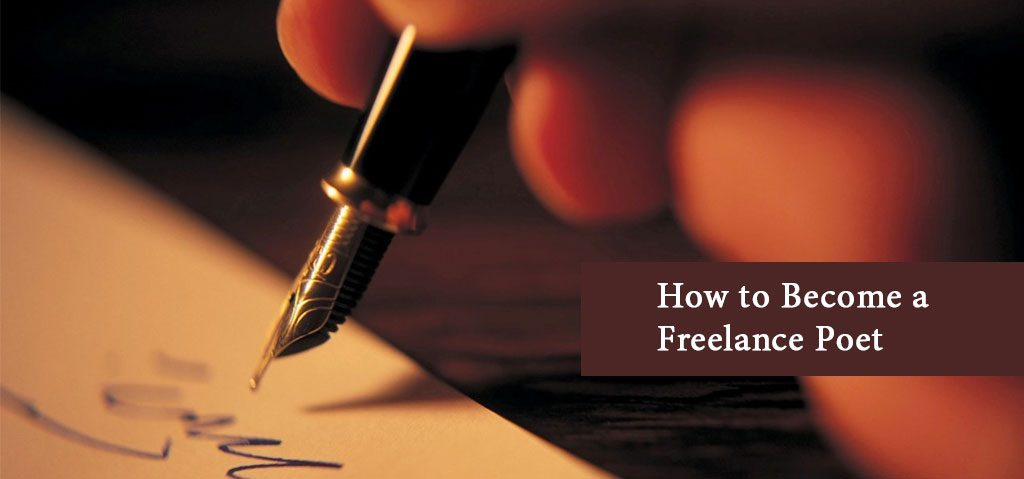 How to Become a Freelance Poet