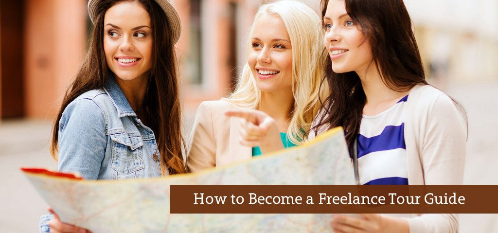 How to Become a Freelance Tour Guide