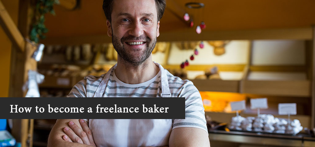 How to become a freelance baker