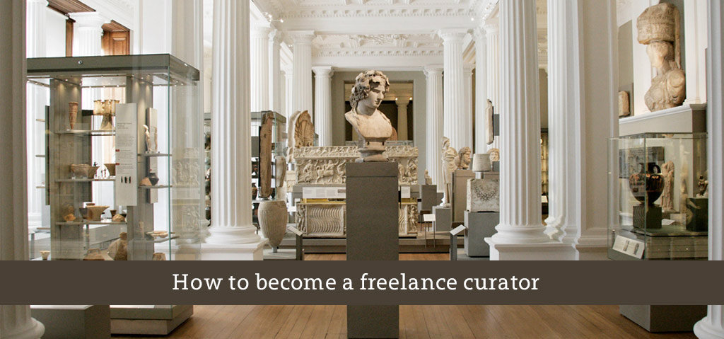 How to become a freelance curator