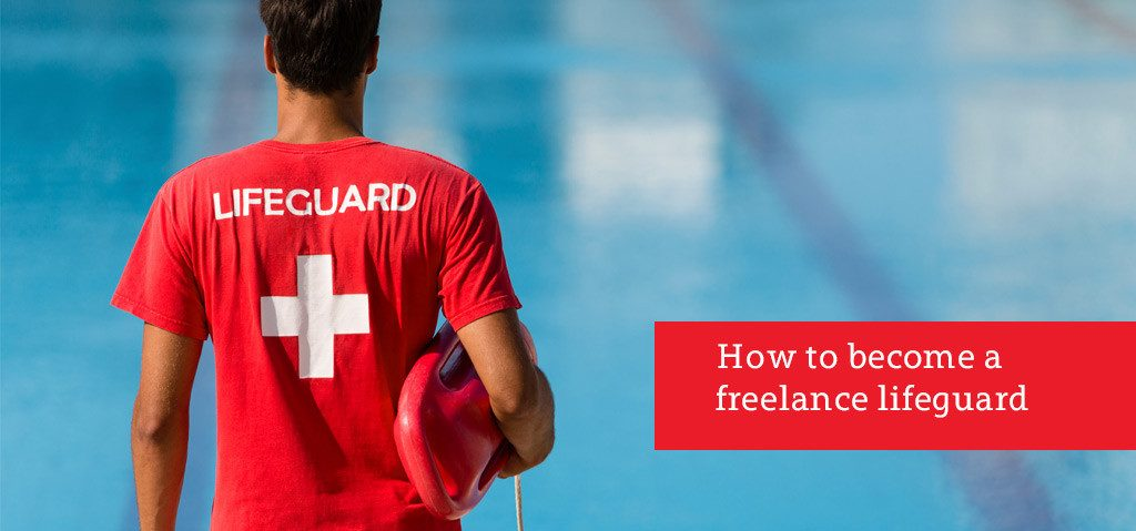 How to Become a Freelance Lifeguard