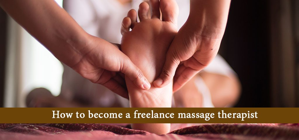How to become a freelance massage therapist