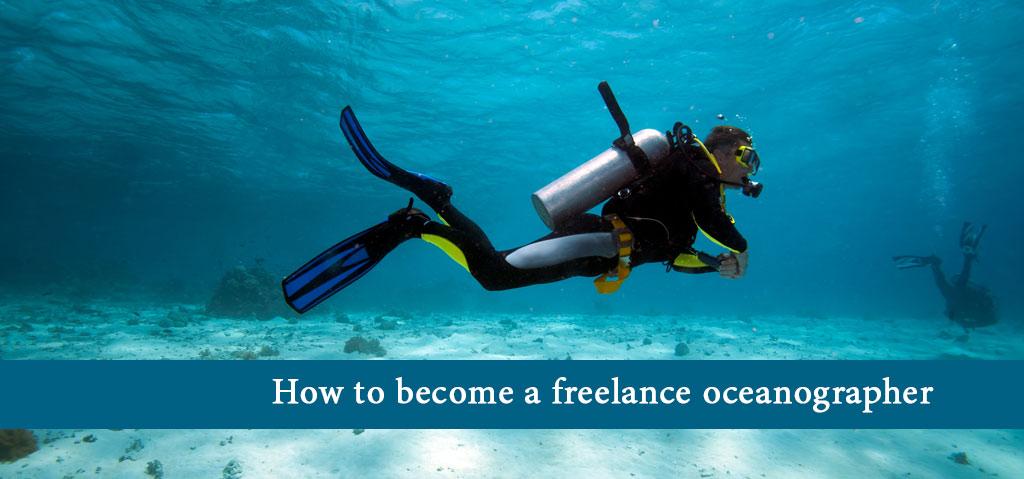 How to become a freelance oceanographer
