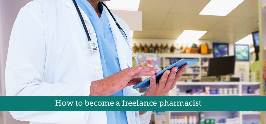 How to Become a Freelance Pharmacist?