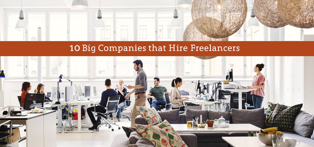 10 Big Companies that Hire Freelancers