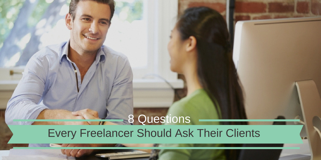 8 questions every freelancer should ask their clients