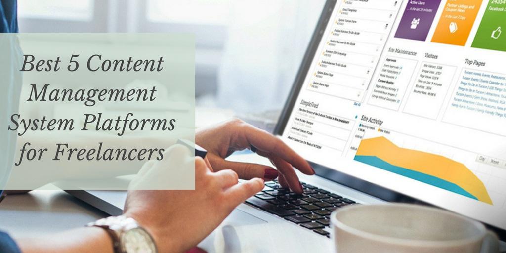 Best 5 Content Management System Platforms for Freelancers