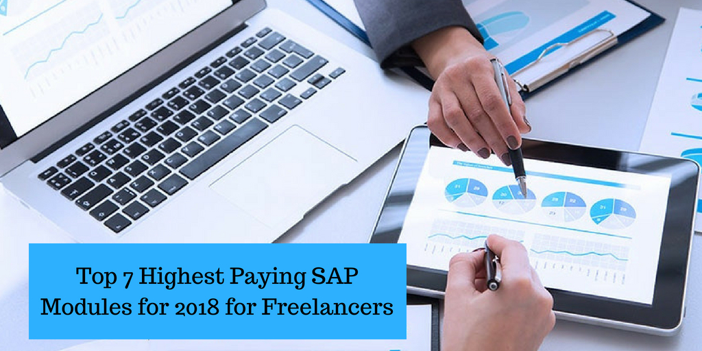 Top 7 Highest Paying SAP Modules for 2018 for Freelancers