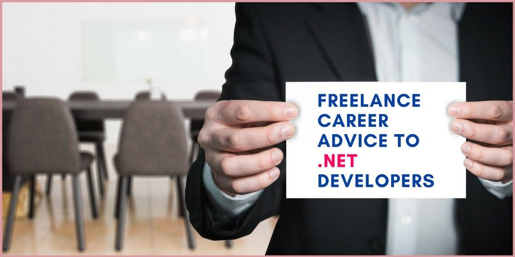 freelance career advice to net developers s