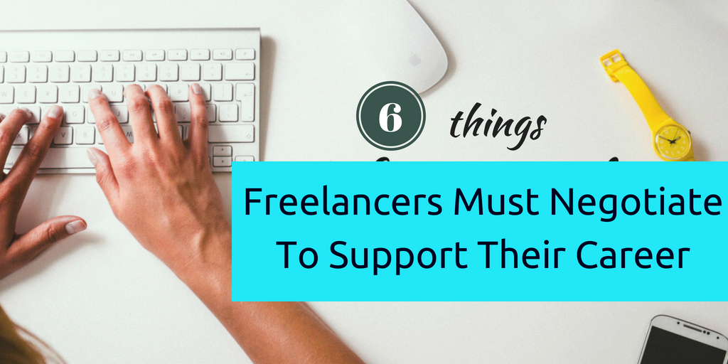 Freelancers-Must-Negotiate-To-Support-Their-Career