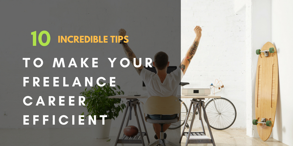 make your freelancingcareer efficient