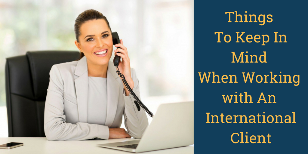 7 things to keep In mind when working with an international client