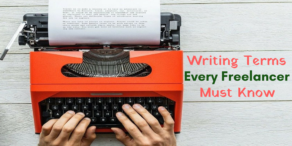 Writing Terms Every Freelancer should Know