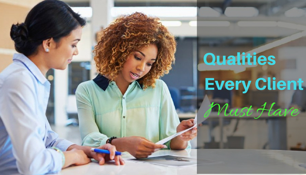 qualities every client must have