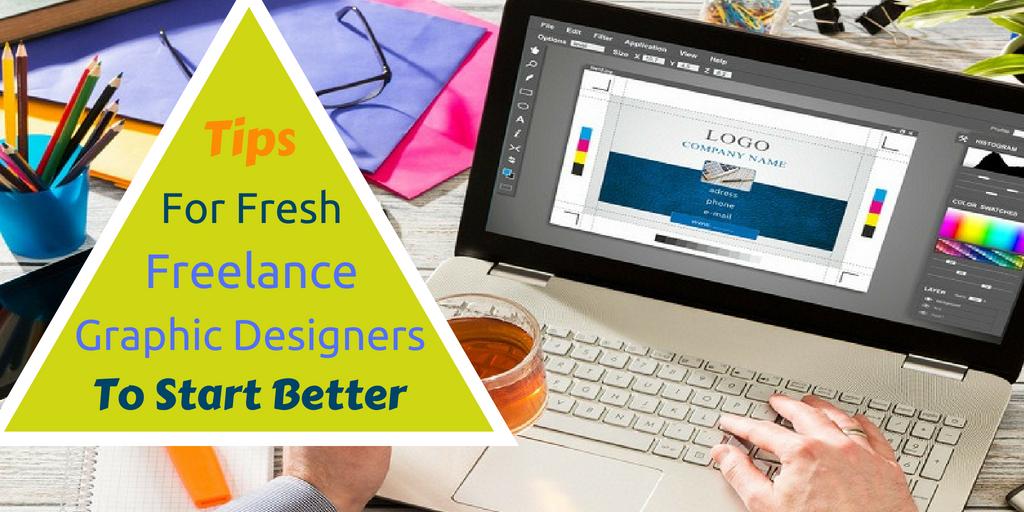 tips for fresh freelance graphic designers to start better