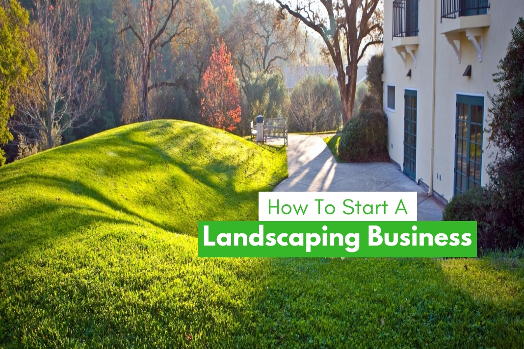 how to start a landscaping-business
