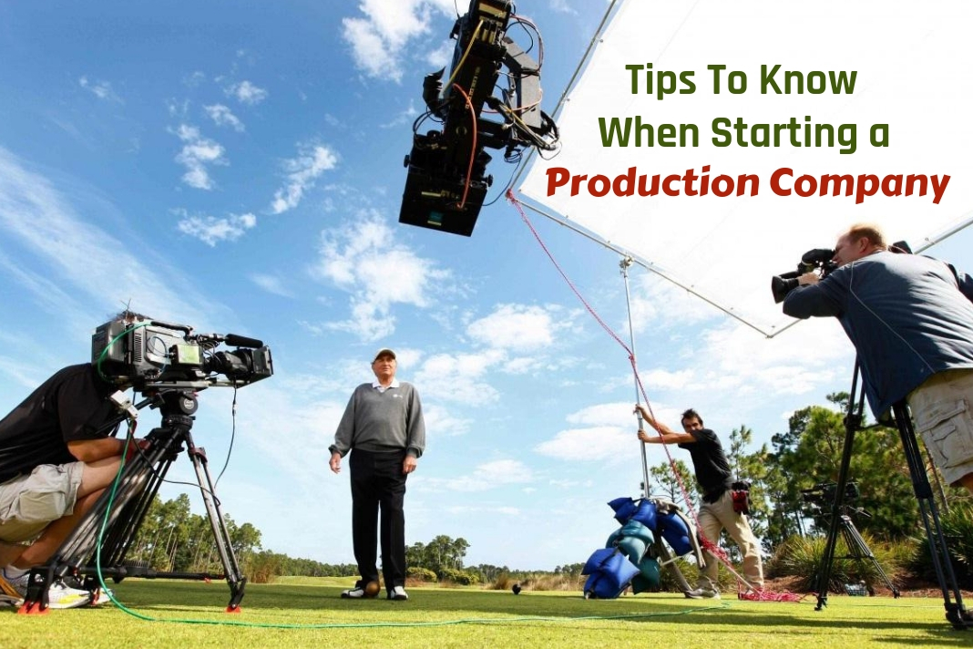 tips to start a production company