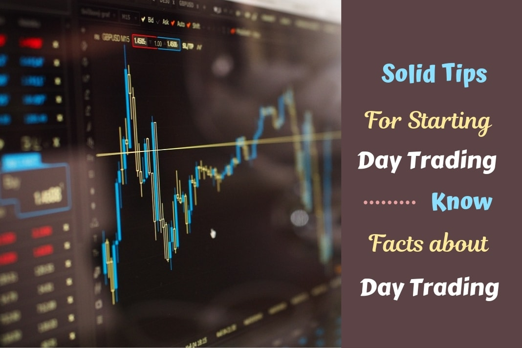 know facts about day trading