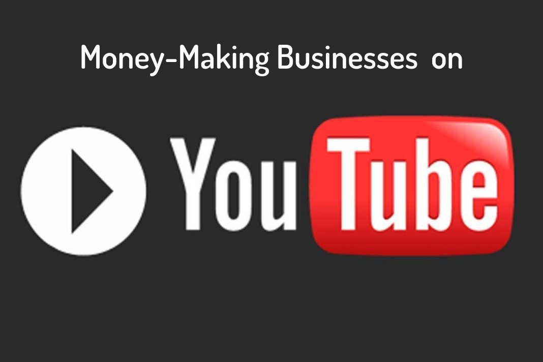 money-making businesses on youtube