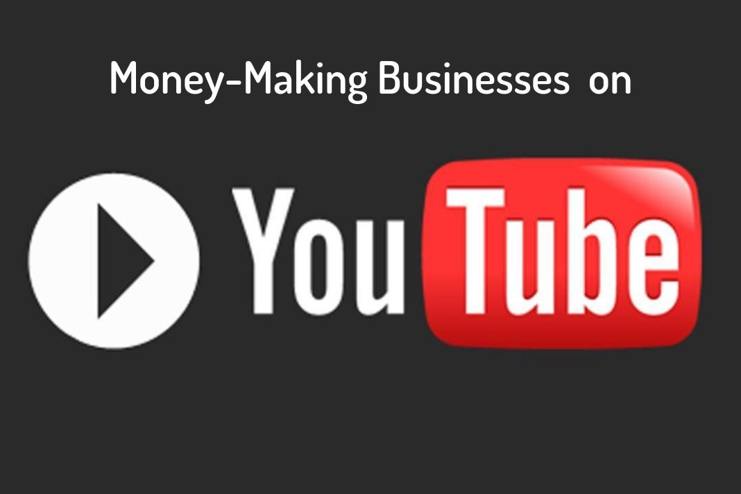 money-making businesses on youtube