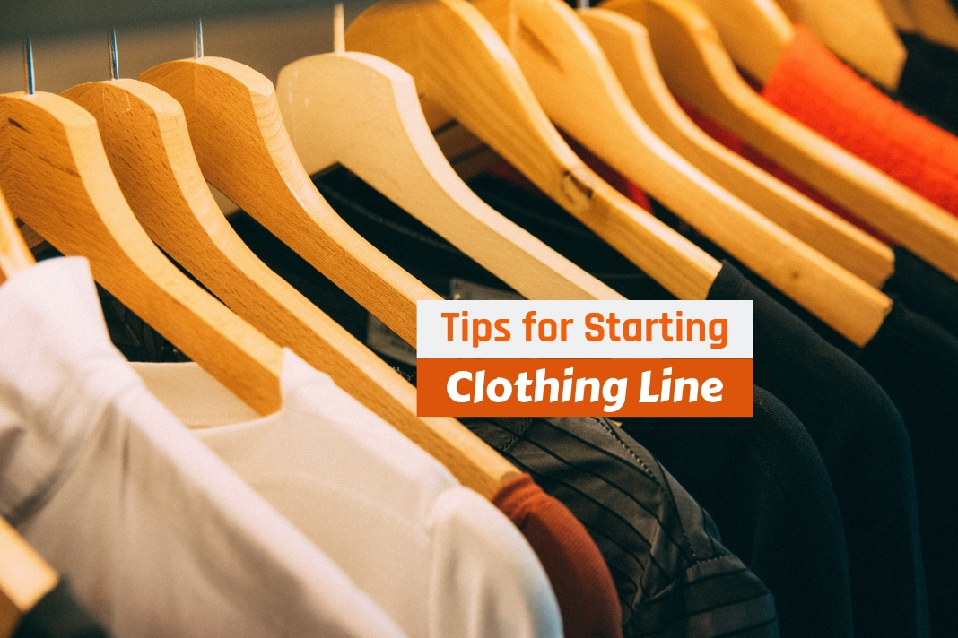 tips for starting a clothing line