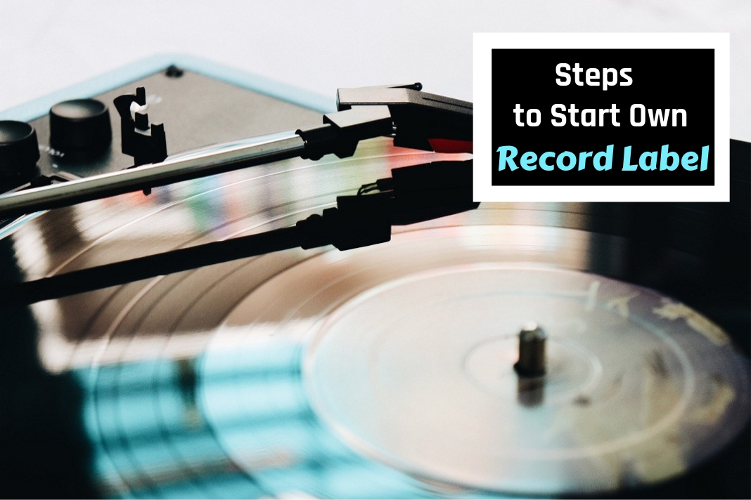 tips to start your own record label