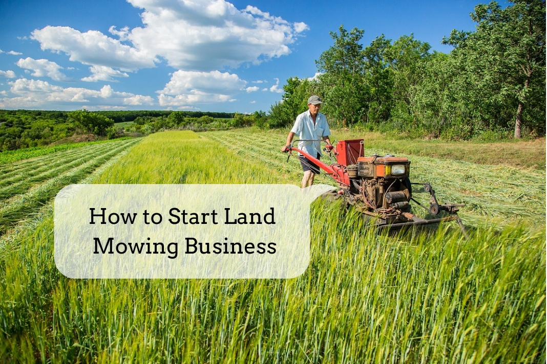 Starting Your Land Mowing Business