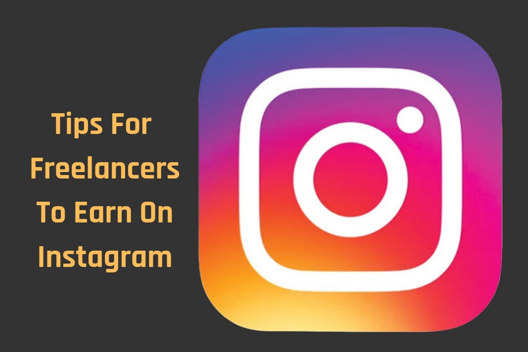 tips for freelancers to earn on instagram