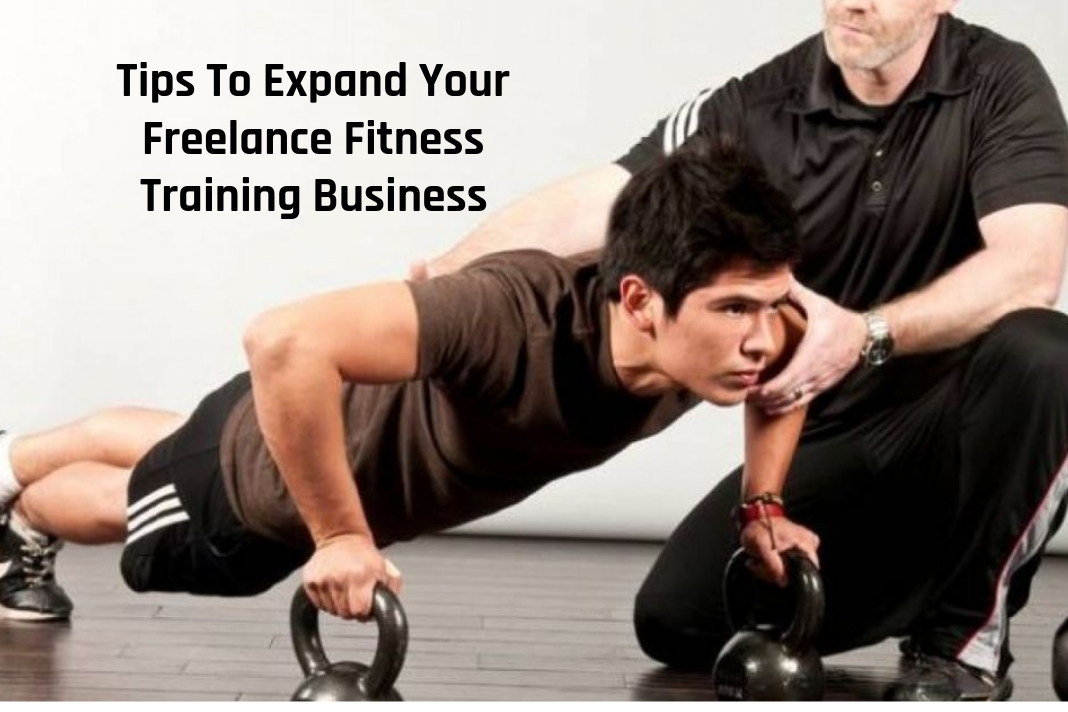 tips to expand freelance fitness training business