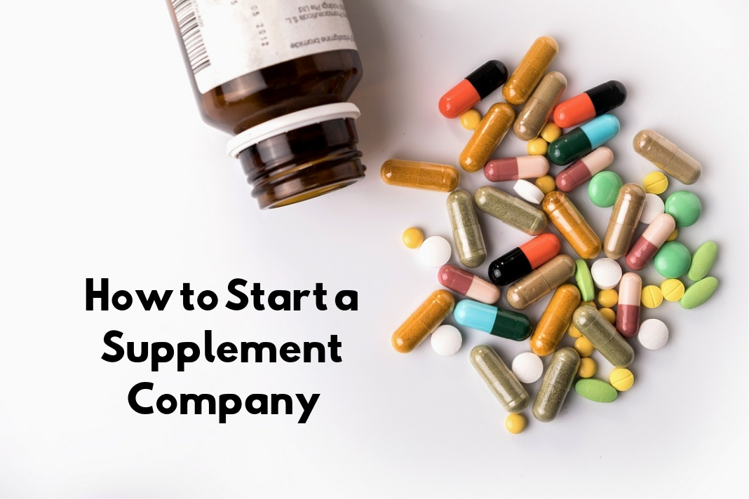 How to Start a Supplement Company (1)