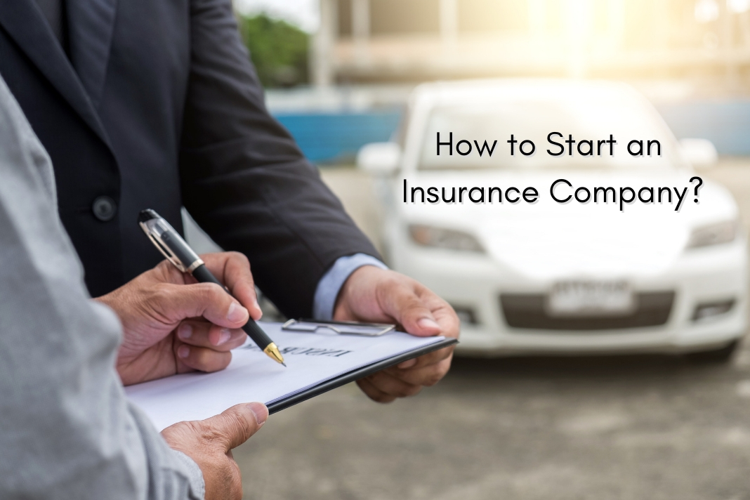 how to start insurance company