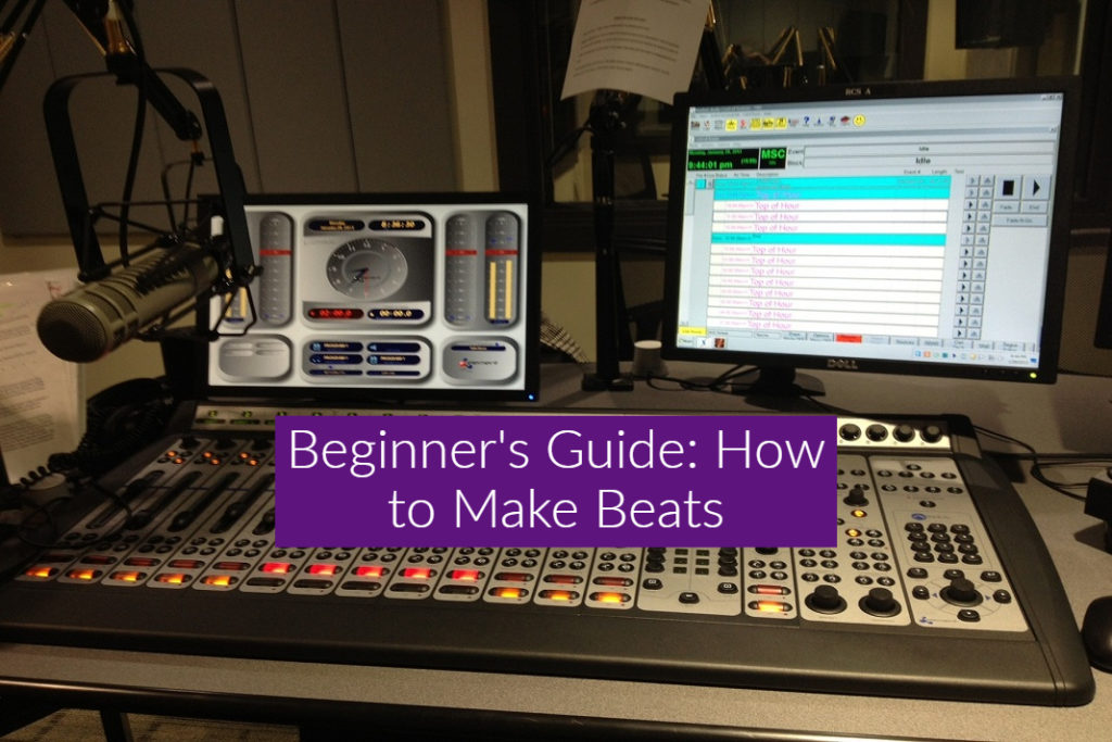 Beginners' Guide: How to Make Beats