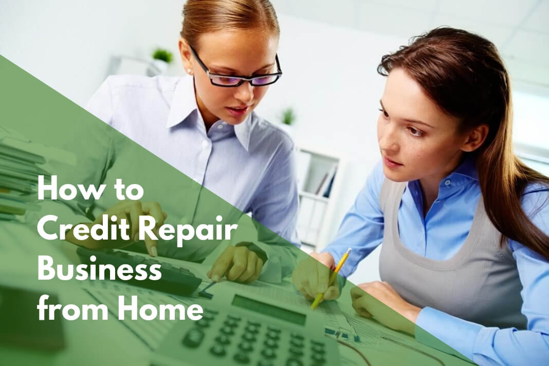 build a Credit Repair Business Home-