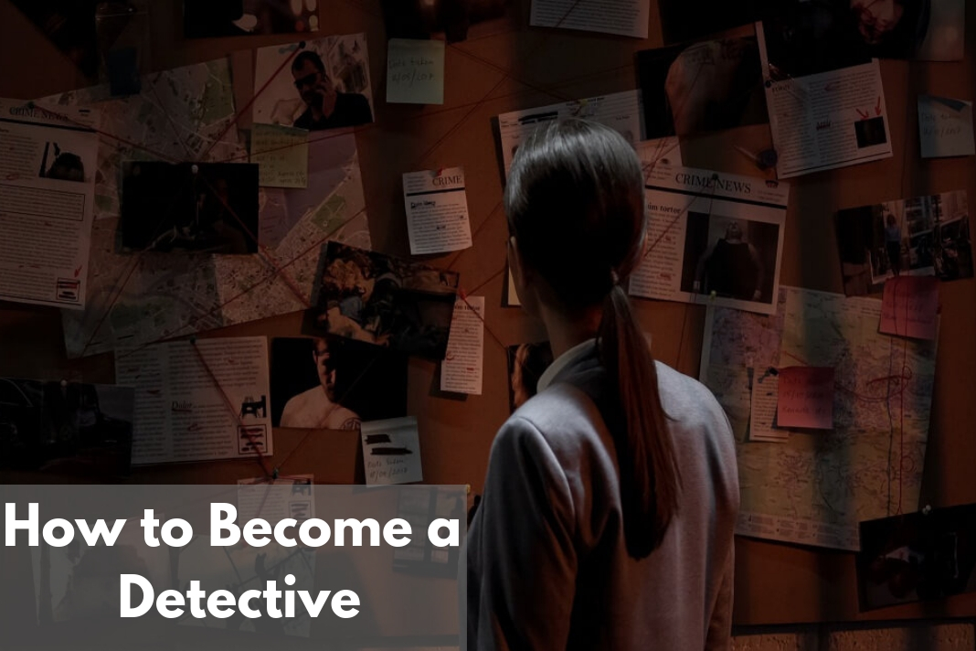 Become a Detective,