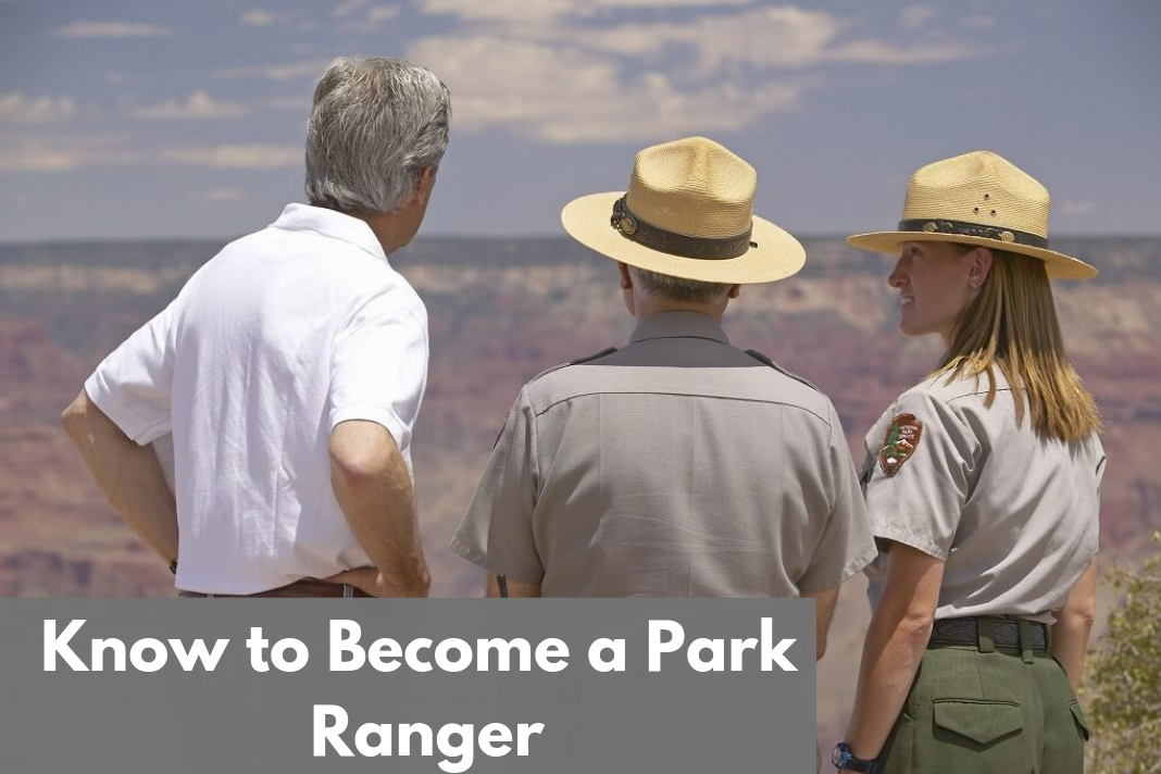 Know to Become a Park Ranger