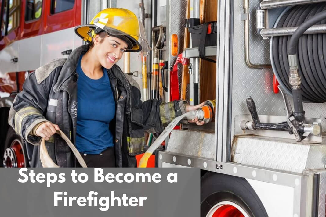 Steps to Become a Firefighter
