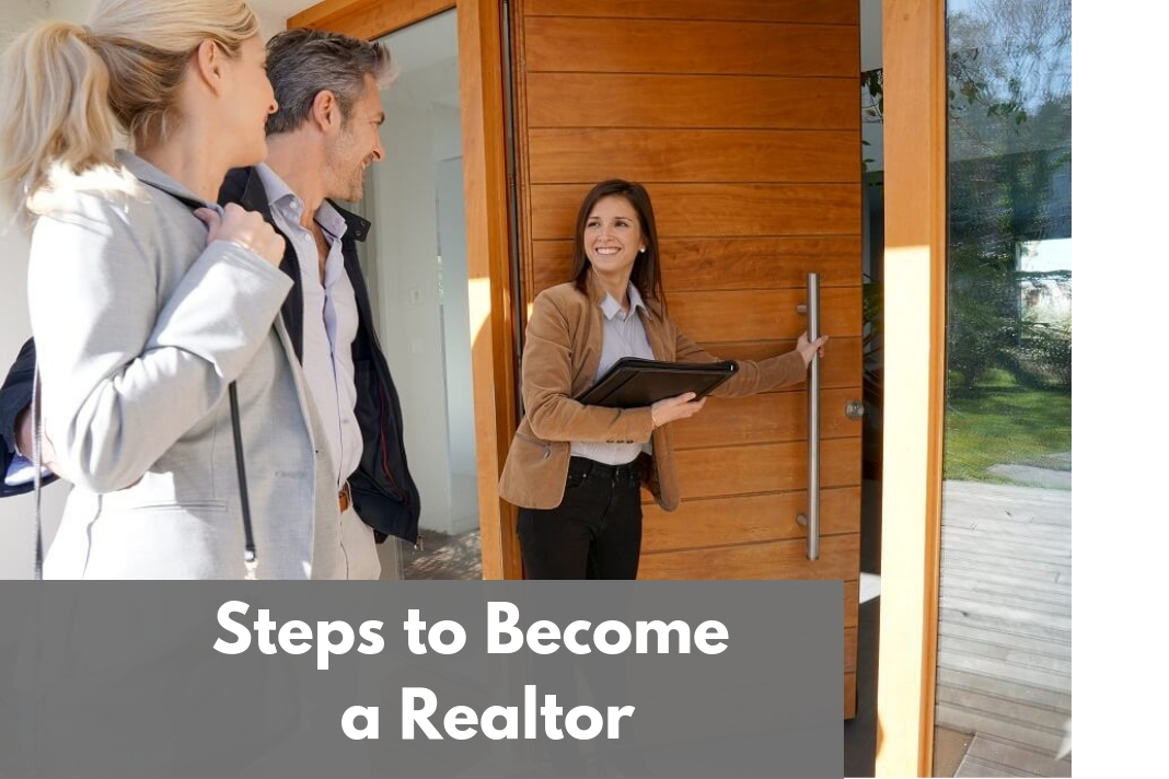 Steps to Become a Realtor