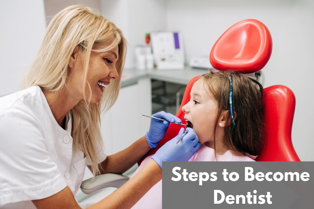 Steps to Become dentist
