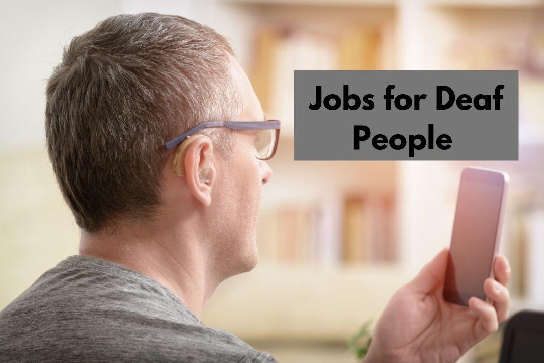 7 Best Jobs for Deaf People - Congenital Hearing Loss