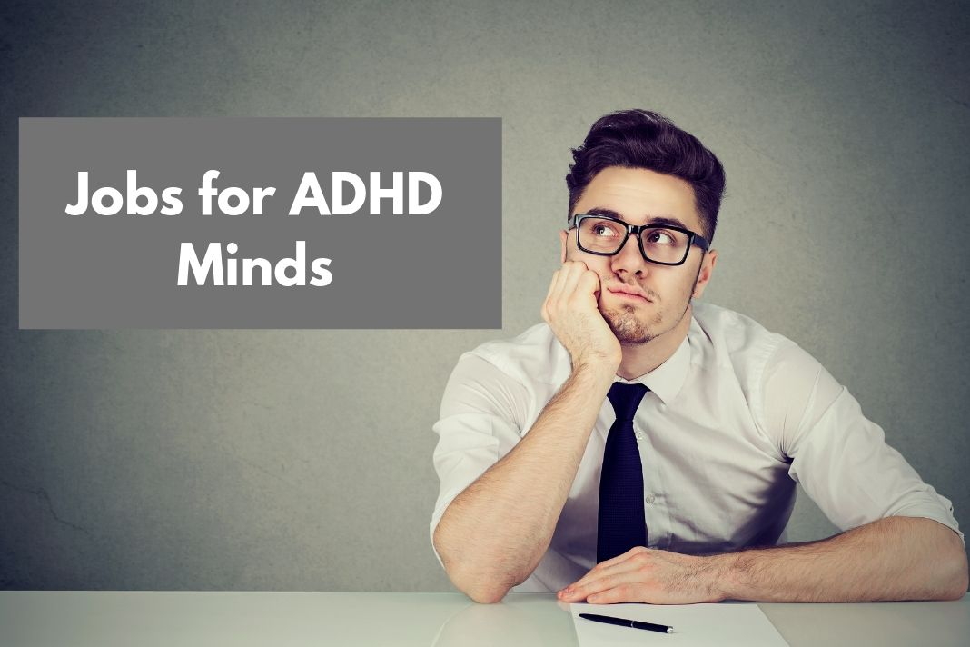 Jobs for ADHD Minds